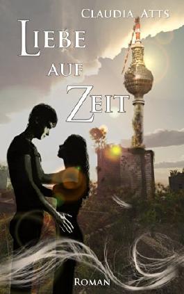Liebe auf Zeit (German Edition)
