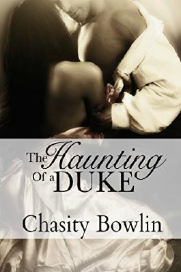 The Haunting of a Duke (The Dark Regency Series Book 1)