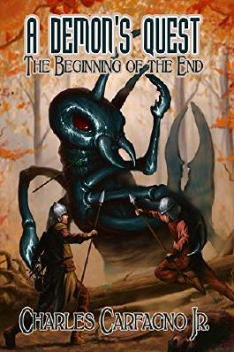 A Demon's Quest: The Beginning Of The End