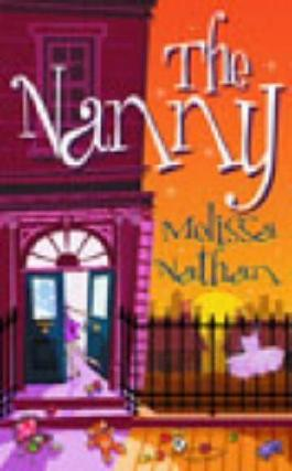 The Nanny by Nathan, Melissa (2003) Paperback