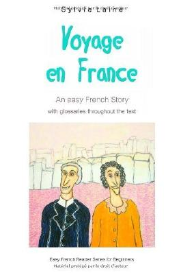 Voyage en France: An Easy French Story: 1 (Easy French Reader Series for Beginners) by Lain?, Sylvie (2013) Paperback