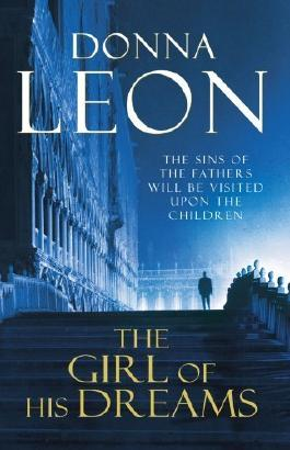 The Girl of His Dreams: (Brunetti 17) by Leon, Donna (2009) Paperback