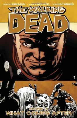 The Walking Dead, Vol. 18 by Robert Kirkman (2013) Paperback