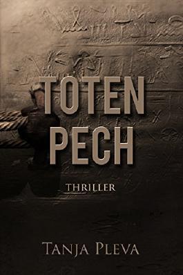 Totenpech: Thriller