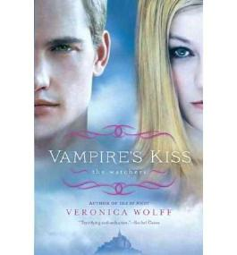 By Wolff, Veronica ( Author ) [ Vampire's Kiss: The Watchers (Watchers #02) [ VAMPIRE'S KISS: THE WATCHERS (WATCHERS #02) BY Wolff, Veronica ( Author ) Mar-06-2012 ] Mar - 2012 { Paperback }