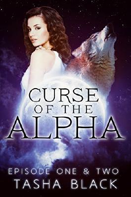 Curse of the Alpha: Episodes 1 & 2: A Tarker's Hollow Serial (BBW Shifter Paranormal Romance) (Curse of the Alpha Box-Set)
