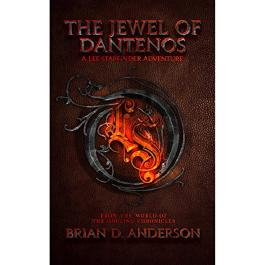 The Jewel of Dantenos: The FREE Lee Starfinder Adventure: from the World of the Godling Chronicles, Book 0.5