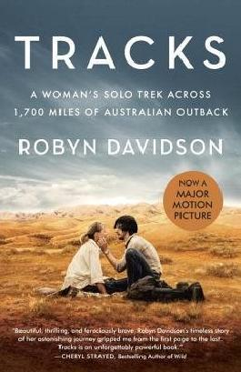 [ TRACKS (MOVIE TIE-IN EDITION): A WOMAN'S SOLO TREK ACROSS 1700 MILES OF AUSTRALIAN OUTBACK (VINTAGE DEPARTURES) - STREET SMART ] Tracks (Movie Tie-In Edition): A Woman's Solo Trek Across 1700 Miles of Australian Outback (Vintage Departures) - Street Smart By Davidson, Robyn ( Author ) Aug-2014 [ Paperback ]