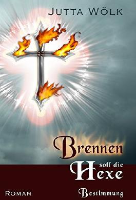 Brennen soll die Hexe: Bestimmung