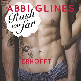 Rush too far - Erhofft (Rosemary Beach 4)