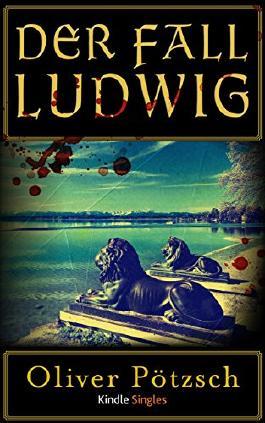 Der Fall Ludwig