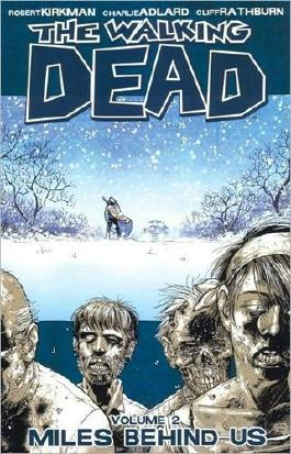 The Walking Dead, Vol. 2: Miles Behind Us by Robert Kirkman (2009) Paperback
