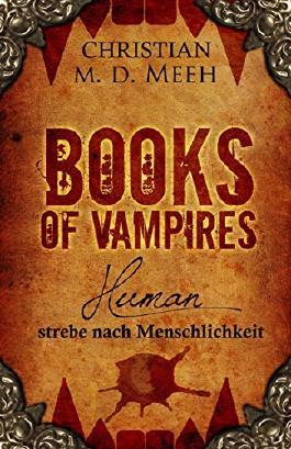 Books of Vampires: Human - strebe nach Menschlichkeit