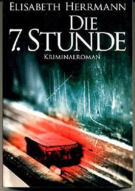 Die 7. Stunde/ Kriminalroman