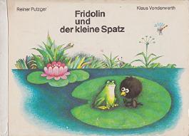 Fridolin und der kleine Spatz