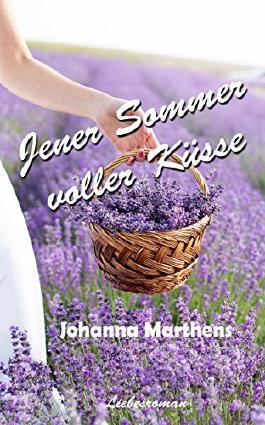 Jener Sommer voller Küsse (German Edition)