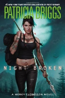 Night Broken (Mercy Thompson) by Briggs, Patricia (2014) Hardcover