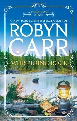 Whispering Rock (A Virgin River Novel) by Carr, Robyn (2013) Mass Market Paperback