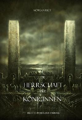 Die Herrschaft Der Königinnen