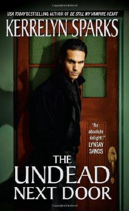The Undead Next Door (Love at Stake, Book 4) by Sparks, Kerrelyn (2008) Mass Market Taschenbuch