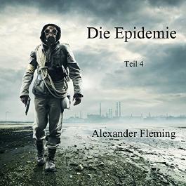 Die Epidemie - Teil 4