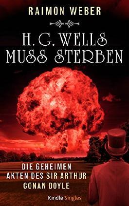 H.G.Wells muss sterben