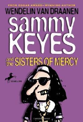 Sammy Keyes and the Sisters of Mercy by Van Draanen, Wendelin (1999) Paperback