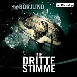Die dritte Stimme (Olivia Rönning & Tom Stilton 2)