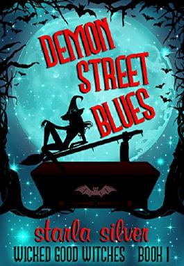 Demon Street Blues (Wicked Good Witches Book 1)