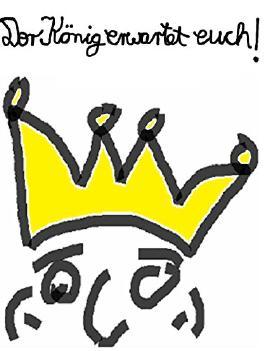 Der König erwartet euch!