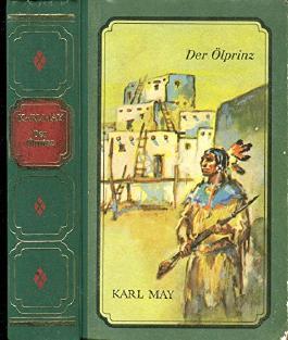 Karl May / Der Ölprinz / Ungekürzte Ausgabe