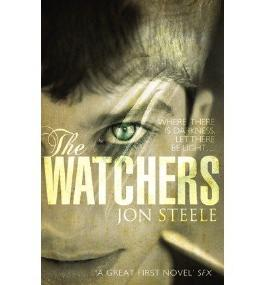 [(The Watchers)] [ By (author) Jon Steele ] [June, 2012]