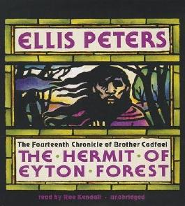 The Hermit of Eyton Forest( The Fourteenth Chronicle of Brother Cadfael)[HERMIT OF EYTON FOREST D][UNABRIDGED][Compact Disc]
