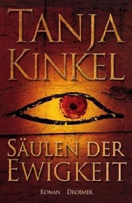 Säulen der Ewigkeit: Roman by Kinkel, Tanja (2008) Gebundene Ausgabe