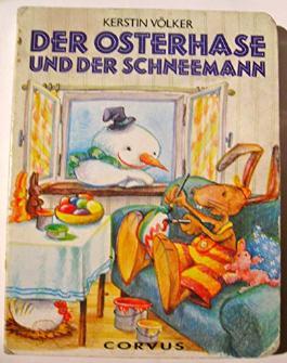 Der Osterhase und der Schneemann