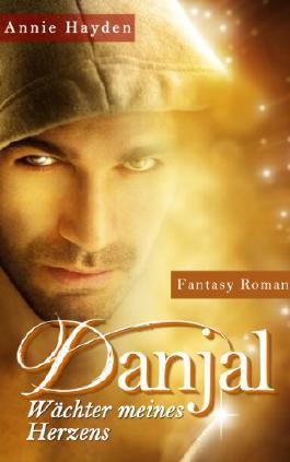 Danjal - Wächter meines Herzens (Wächter des Höllentors - Fantasy-Romance)