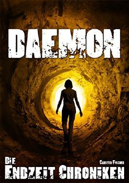 Die Endzeit Chroniken - Daemon