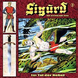 Im Tal der Nebel (Sigurd - Der ritterliche Held 2)