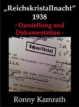 Reichskristallnacht 1938 - Darstellung und Dokumentation -
