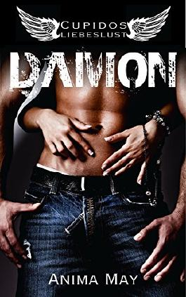 Damon (Cupidos Liebeslust 1) (German Edition)