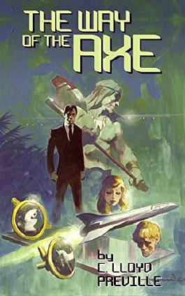 The Way of the Axe (The Axe Series Book 1)