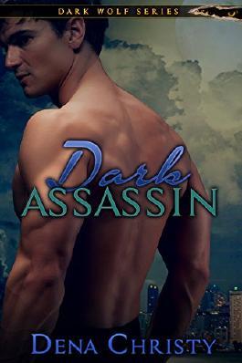 Dark Assassin (Dark Wolf Series Book 1)