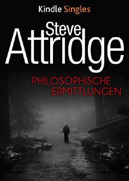 Philosophische Ermittlungen (Kindle Single)