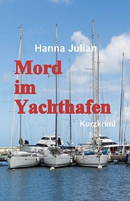 Mord im Yachthafen: Kommissar Philipp Felder ermittelt
