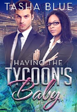 Having The Tycoons Baby (BWWM Pregnancy Romance Book 1)