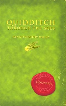 By J. K. Rowling Quidditch Through The Ages (First) [Paperback]