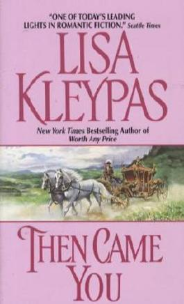 By Lisa Kleypas Then Came You (Avon Historical Romance) [Mass Market Paperback]