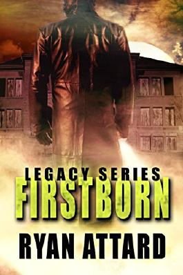 Firstborn - Legacy Book 1 (An Urban Fantasy novel) (Legacy Series)