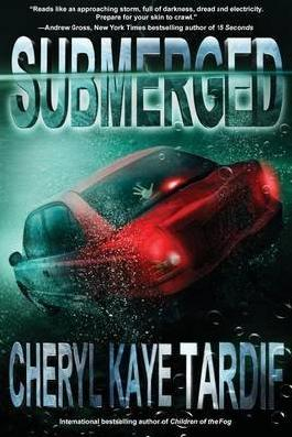 [ SUBMERGED ] Tardif, Cheryl Kaye (AUTHOR ) Feb-01-2013 Paperback