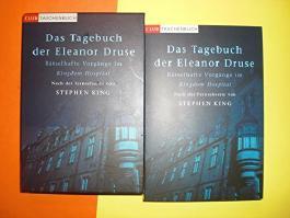 Das Tagebuch der Eleanor Druse. Rätselhafte Vorgänge im Kingdom Hospital